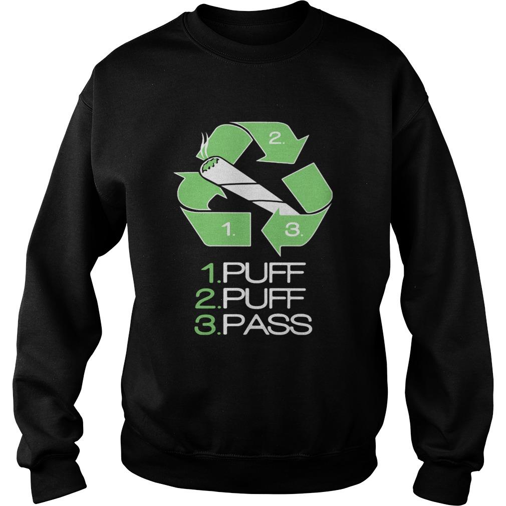 1 puff 2 puff 3 pass smoking  Sweatshirt