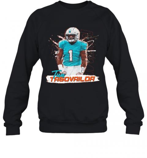 1 Tua Tagovailoa Miami Dolphins Football T-Shirt Unisex Sweatshirt