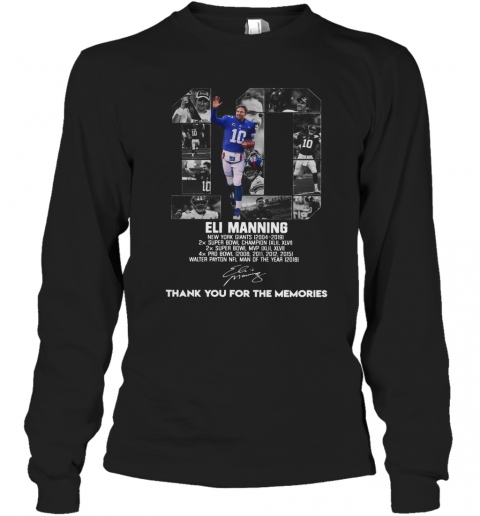 10 Eli Manning Thank You For The Memories Signature T-Shirt Long Sleeved T-shirt