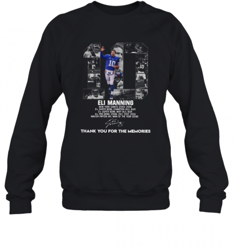 10 Eli Manning Thank You For The Memories Signature T-Shirt Unisex Sweatshirt
