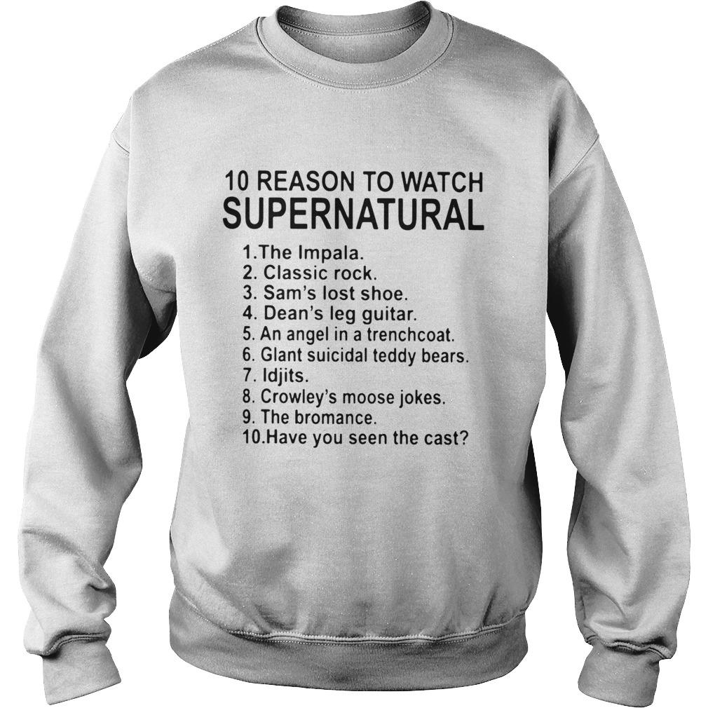 10 Reason To Watch Supernatural  Sweatshirt