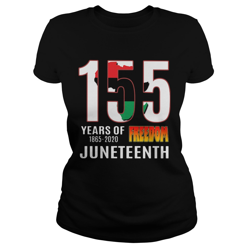 155 Years of Freedom Juneteenth  Classic Ladies