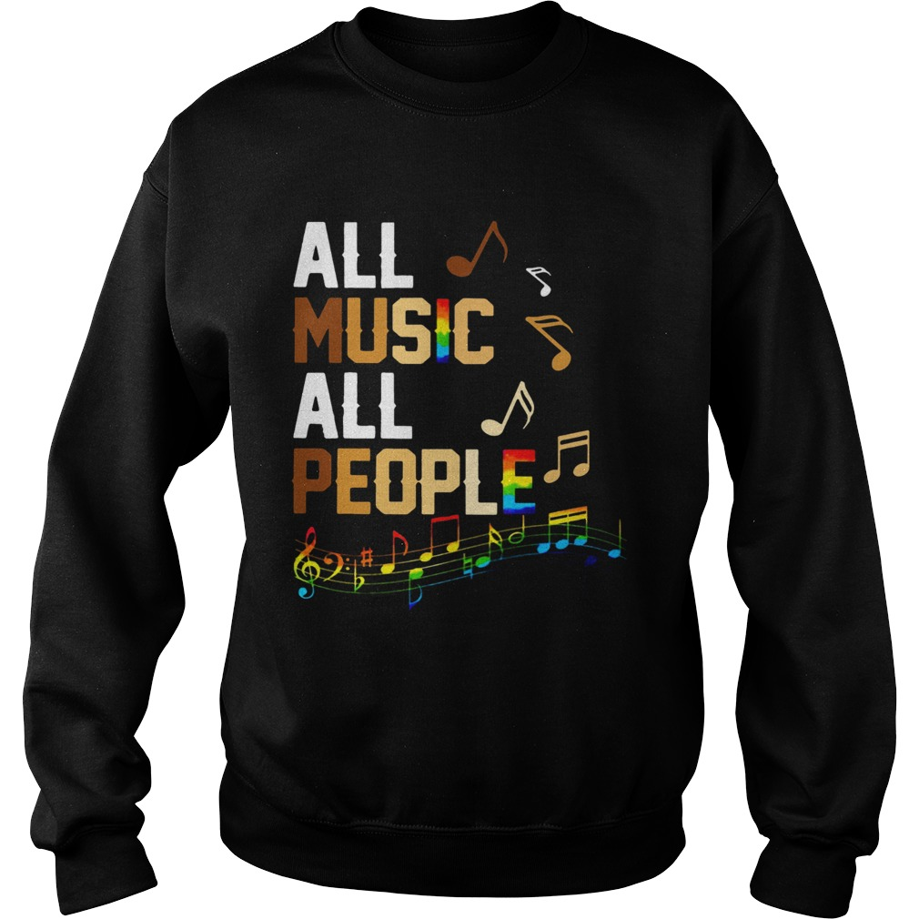 Black Lives Matter All Music All People  Sweatshirt