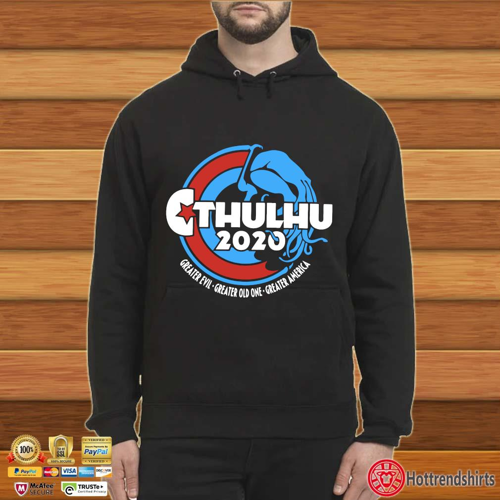 Cthulhu For President 2020 T Shirt Hoodie