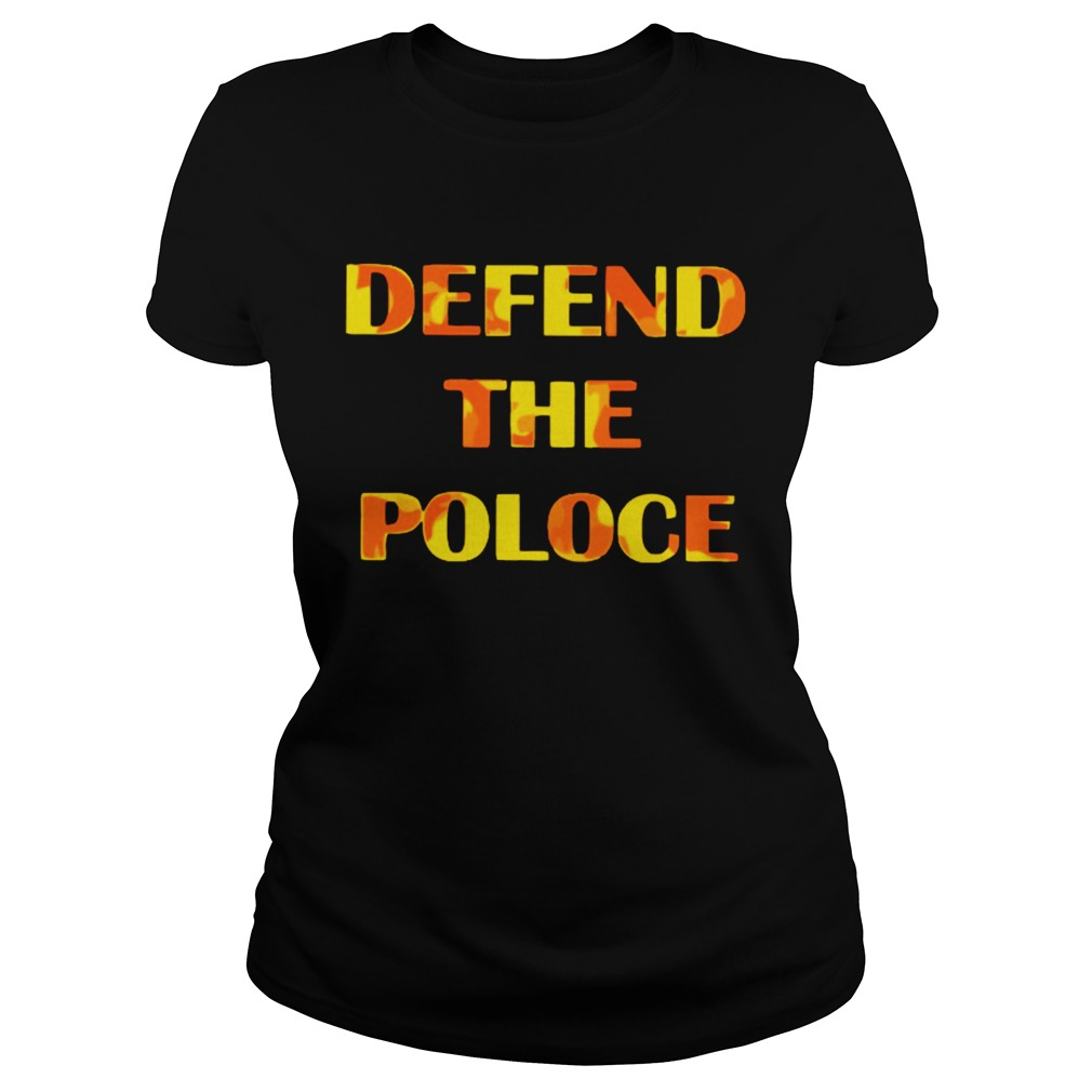 Defend The Police  Classic Ladies