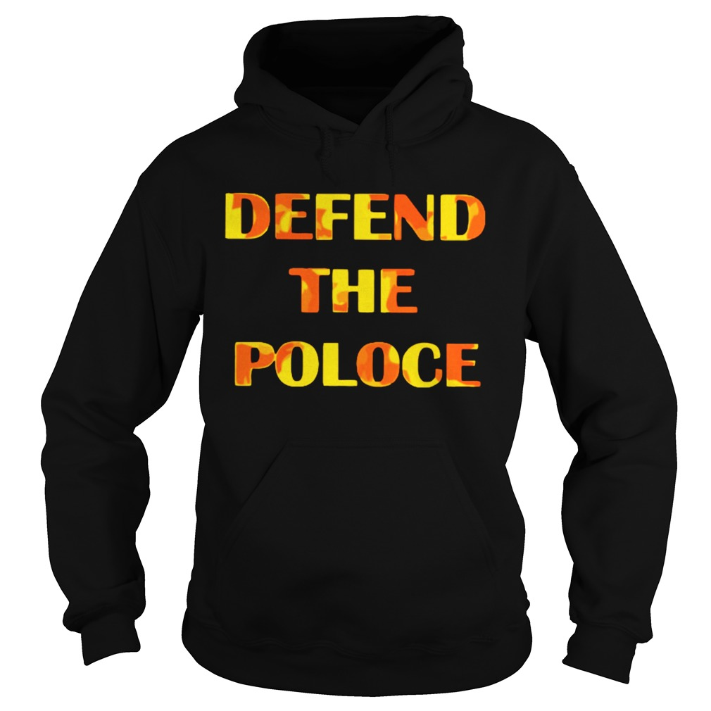 Defend The Police  Hoodie