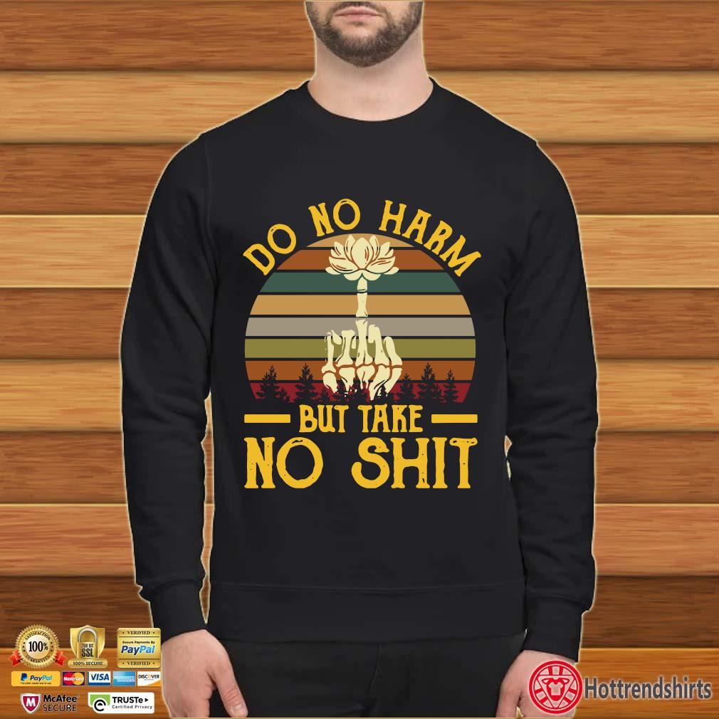 Do no harm but take no shit vintage s Sweater den