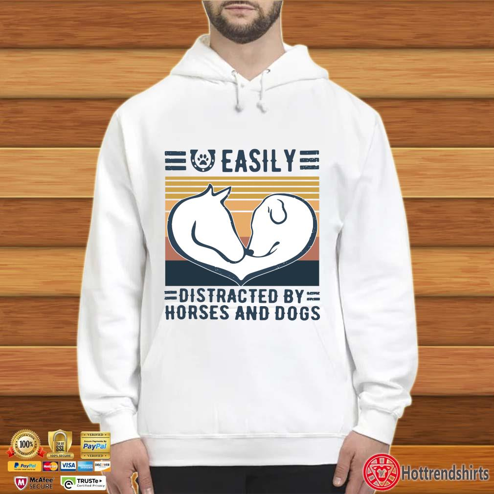 Easily Distracted By Horses And Dogs Vintage Shirt Hoodie trắng