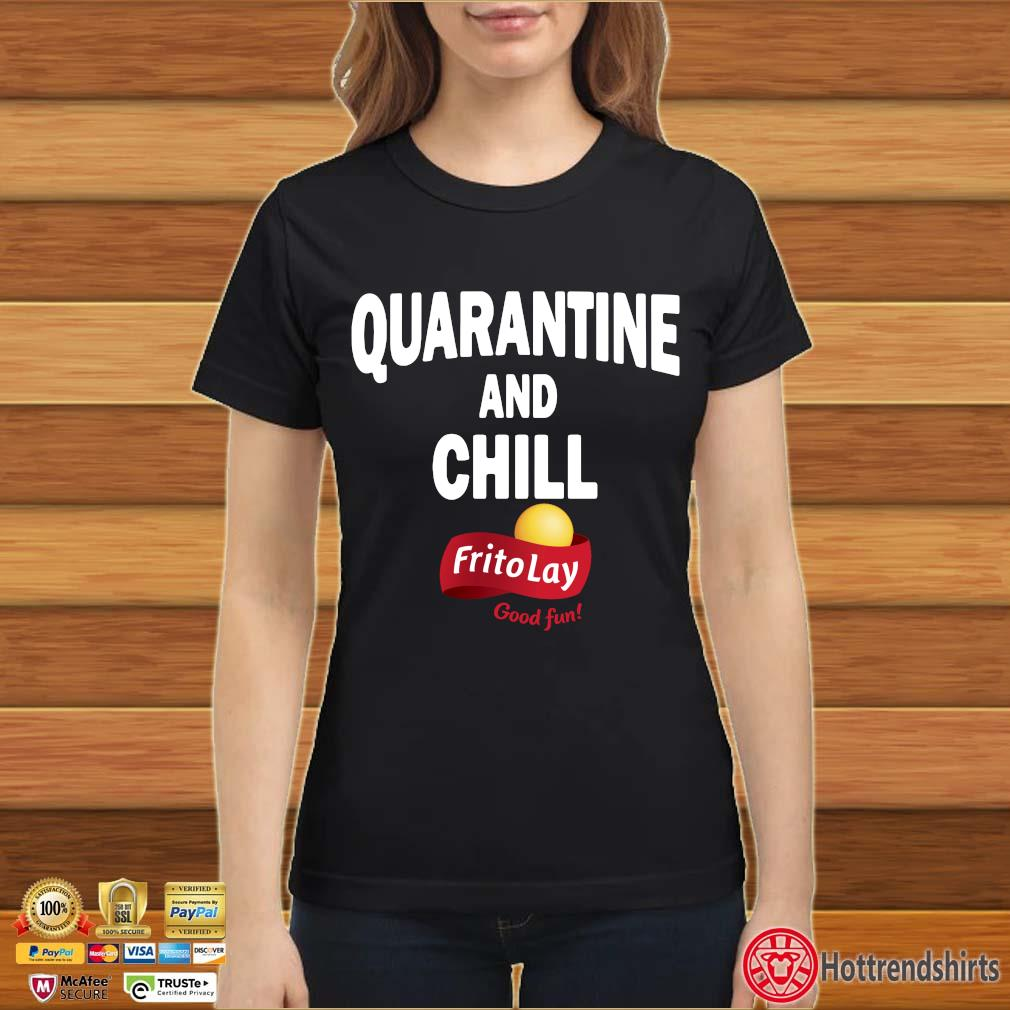 Frito Lay Good Fun Quarantine And Chill T-Shirt Ladies đen