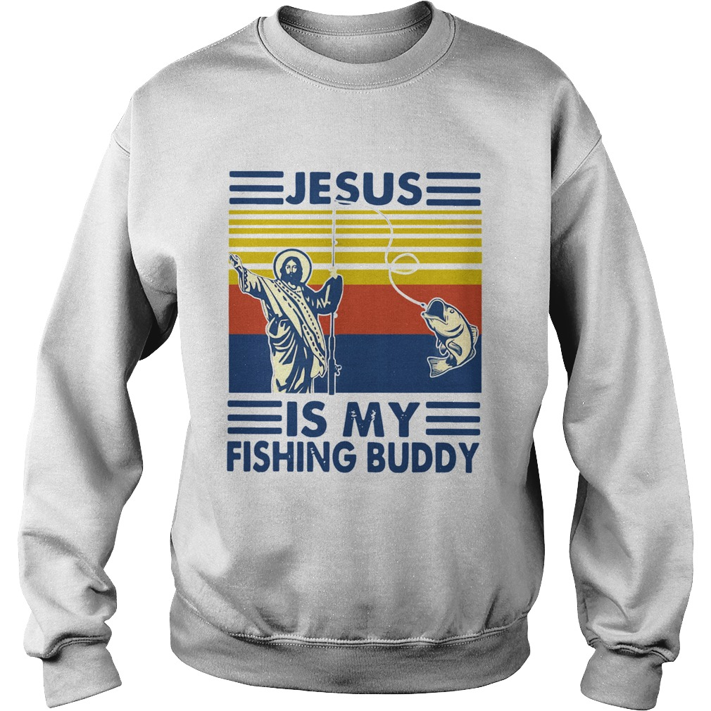 Jesus Is My Fishing Buddy Vintage  Sweatshirt