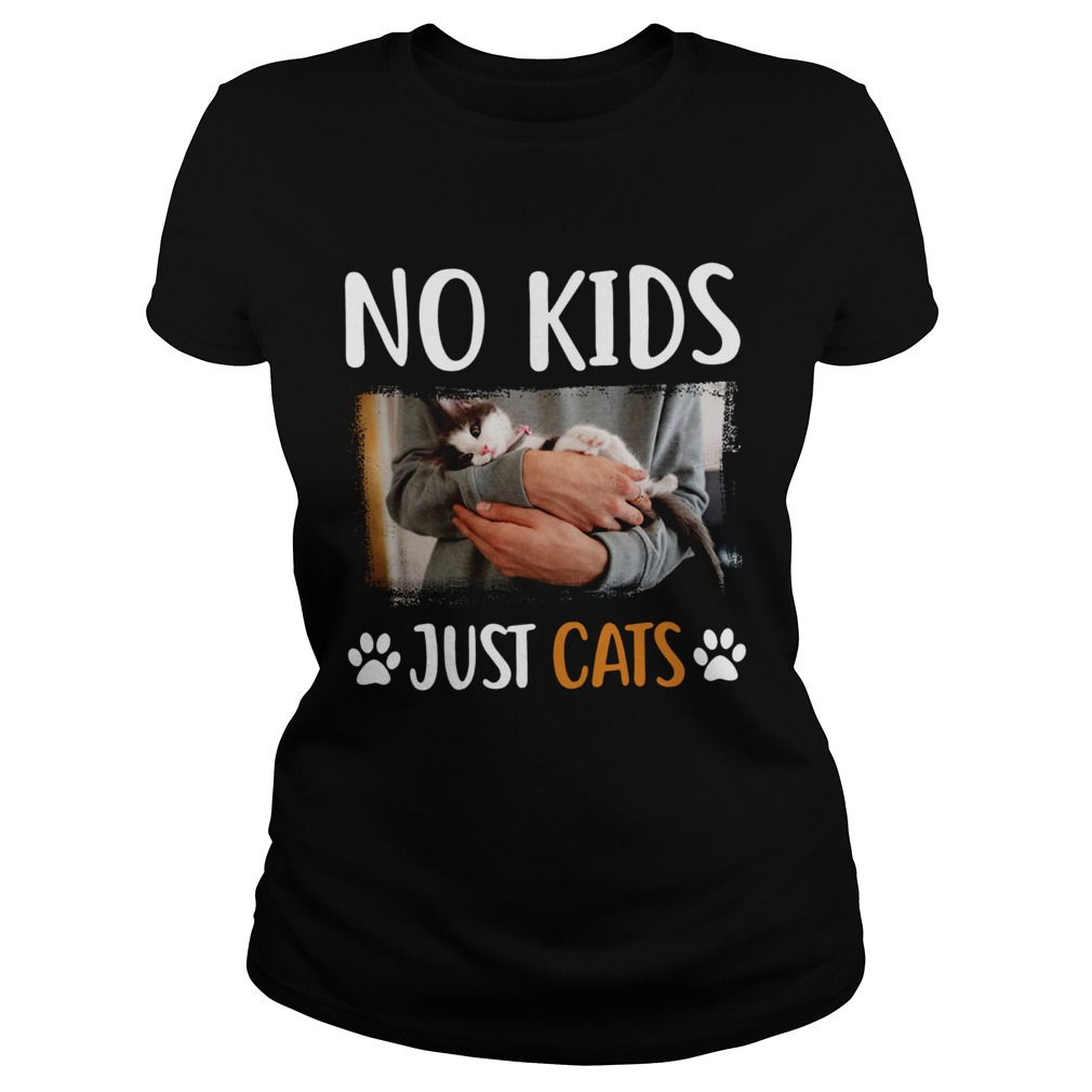 No Kids Just Cats  Classic Ladies