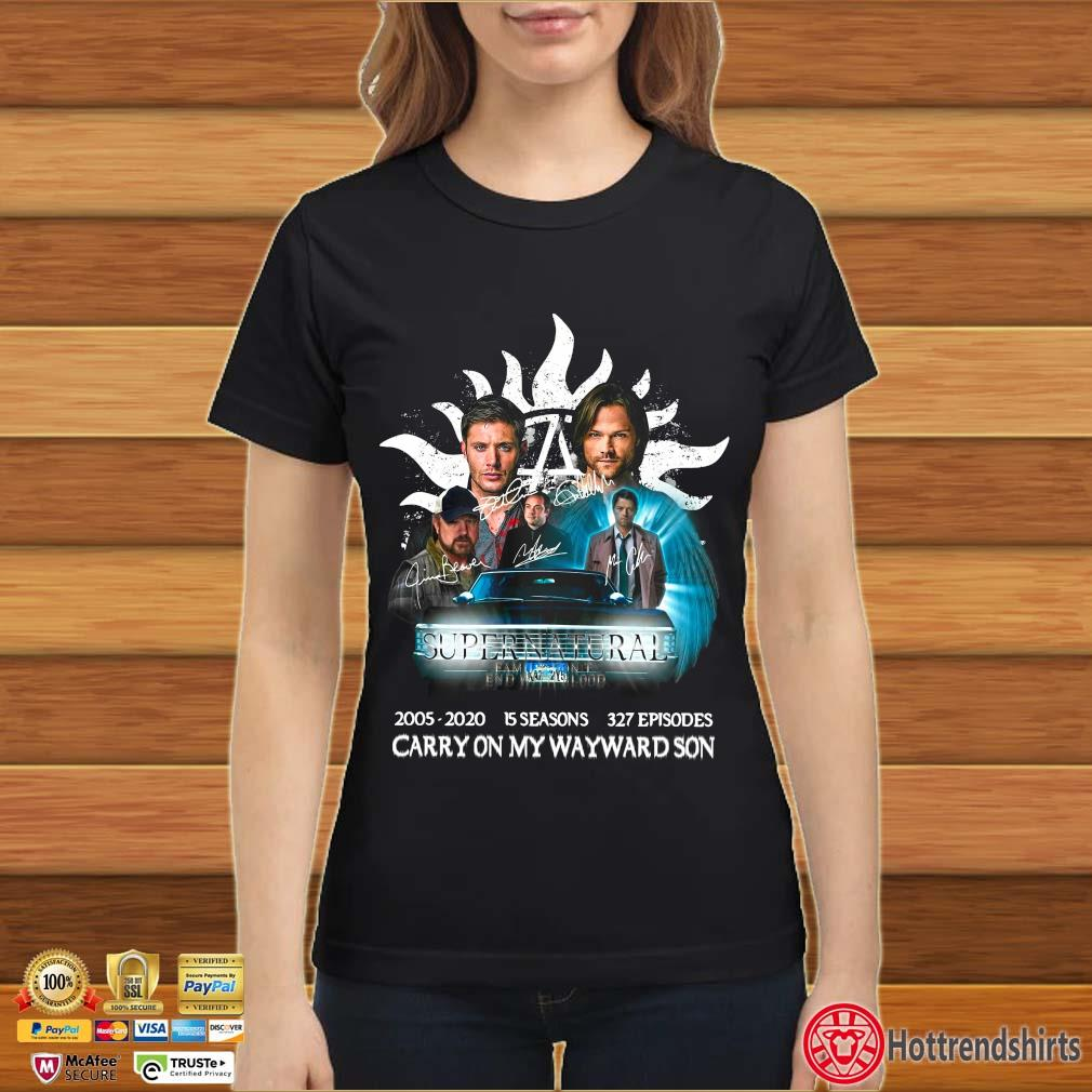 Supernatural Family Don't End With Blood Carry On My Wayward Son Signature Shirt Ladies đen