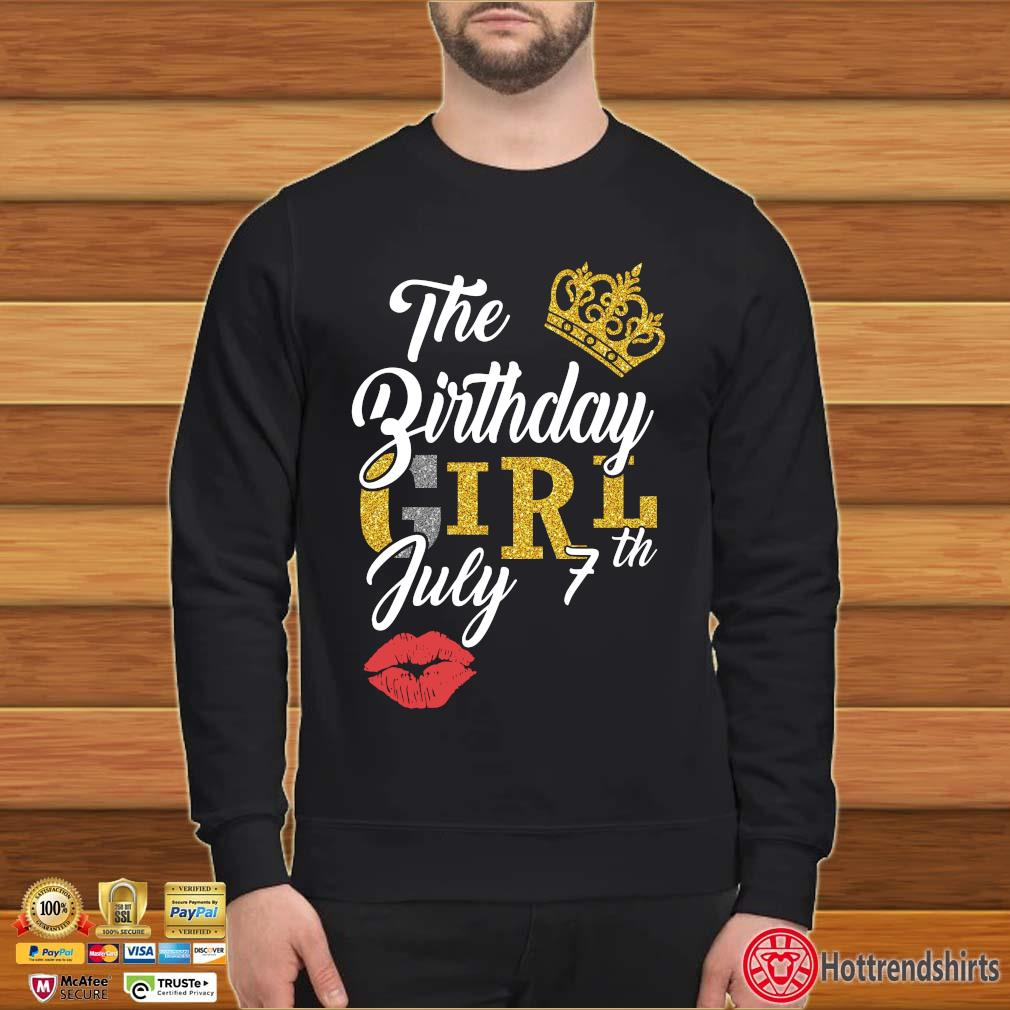 The Birthday Girl July 7th Shirt Sweater den