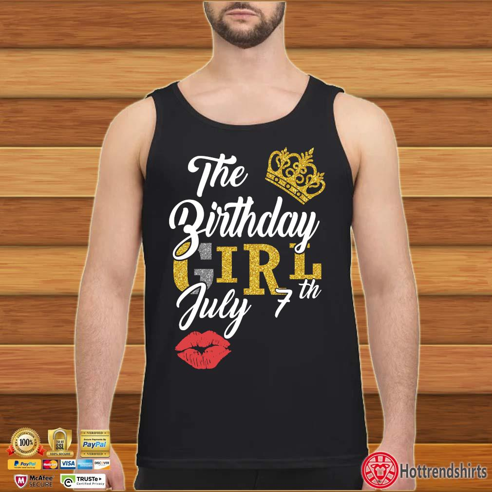 The Birthday Girl July 7th Shirt Tank top den