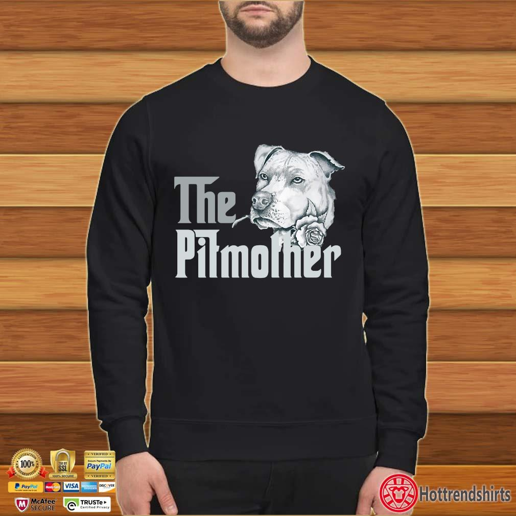 The Pitbull Mother Rose Shirt Sweater den