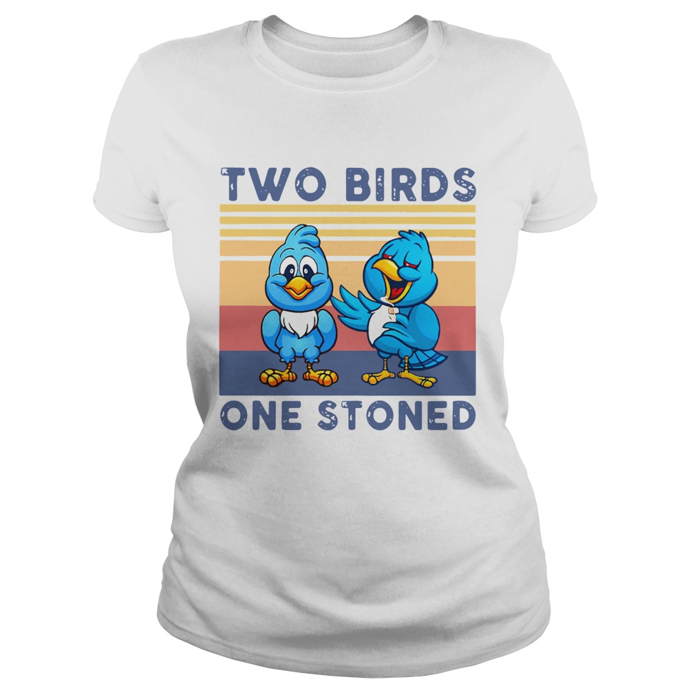 Two Birds One Stoned Vintage  Classic Ladies