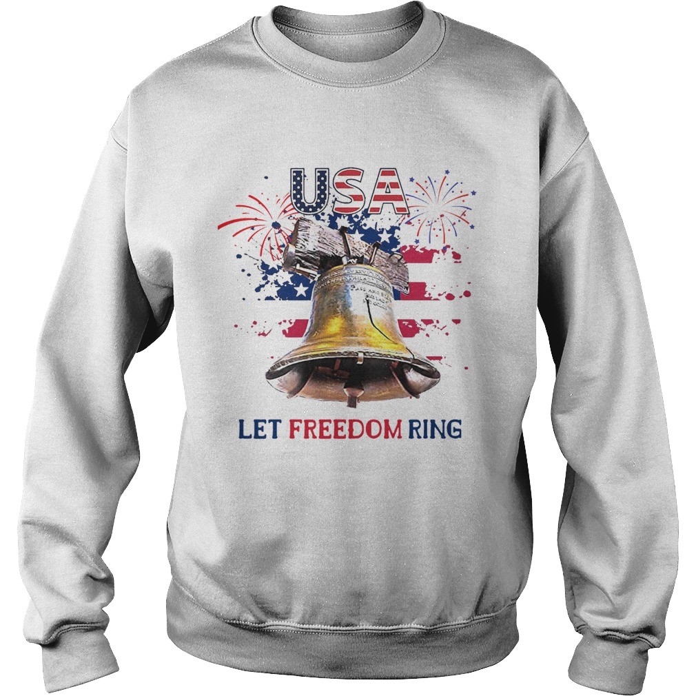USA Let Freedom Ring 4th Of July American Flag  Sweatshirt