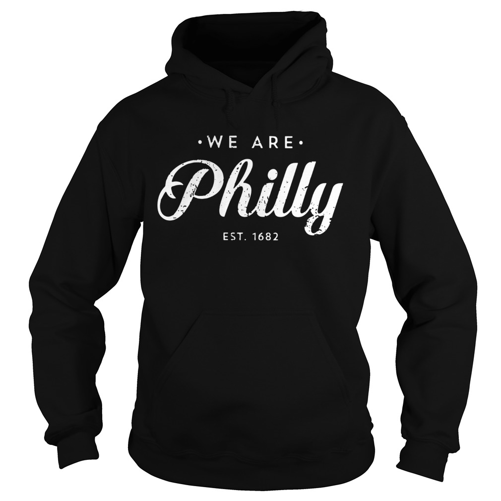 We Are Philly  Hoodie