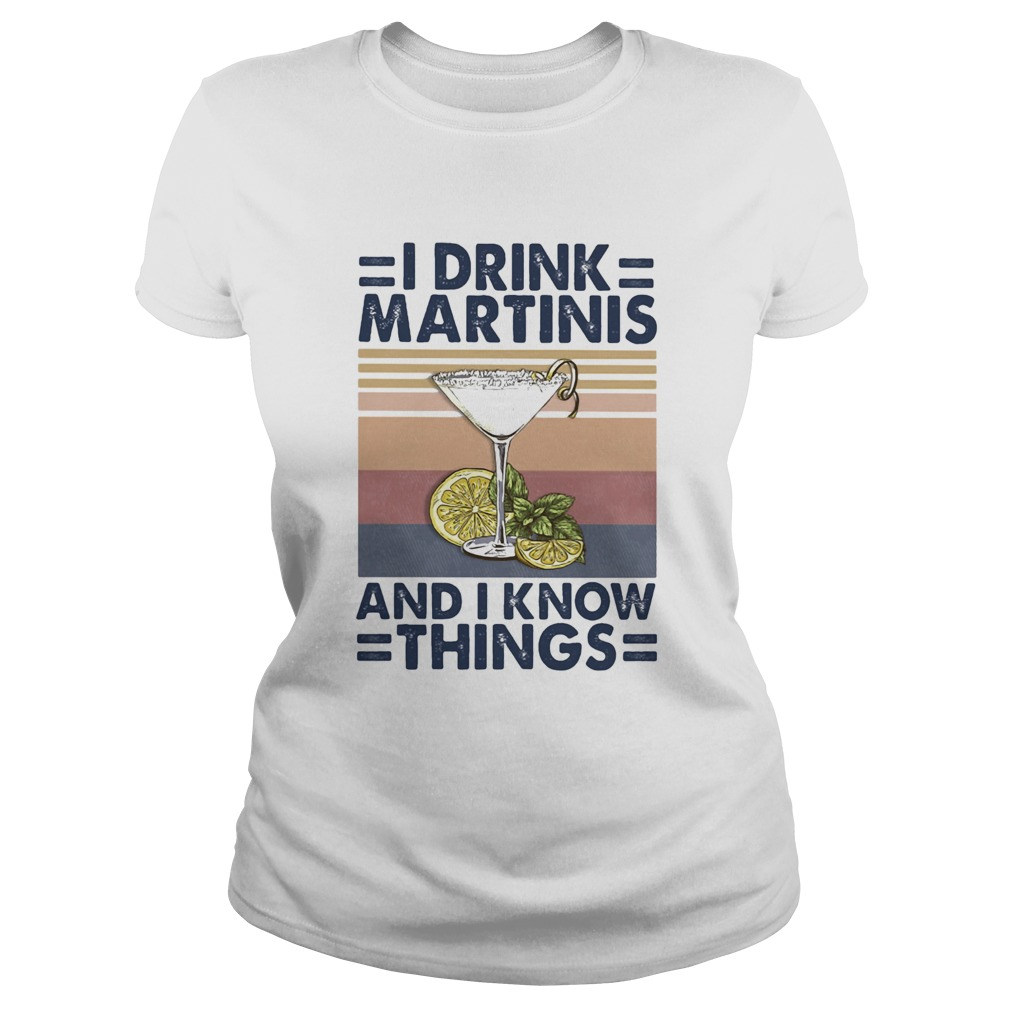 Whiskey i drink martinis and i know things vintage retro  Classic Ladies