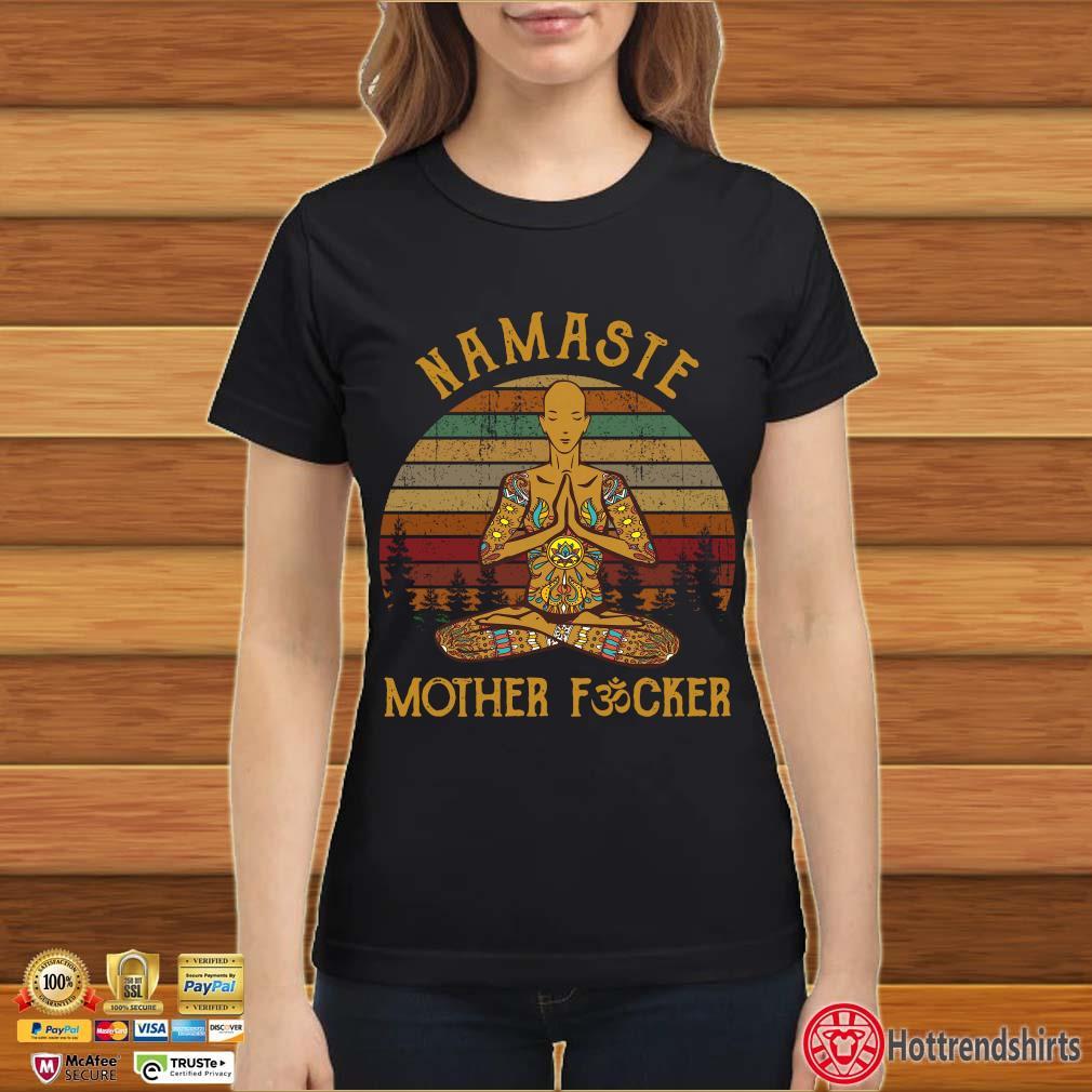 Yoga Namaste Mother Fucker Vintage Shirt Ladies đen