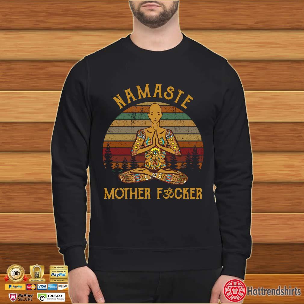 Yoga Namaste Mother Fucker Vintage Shirt Sweater den