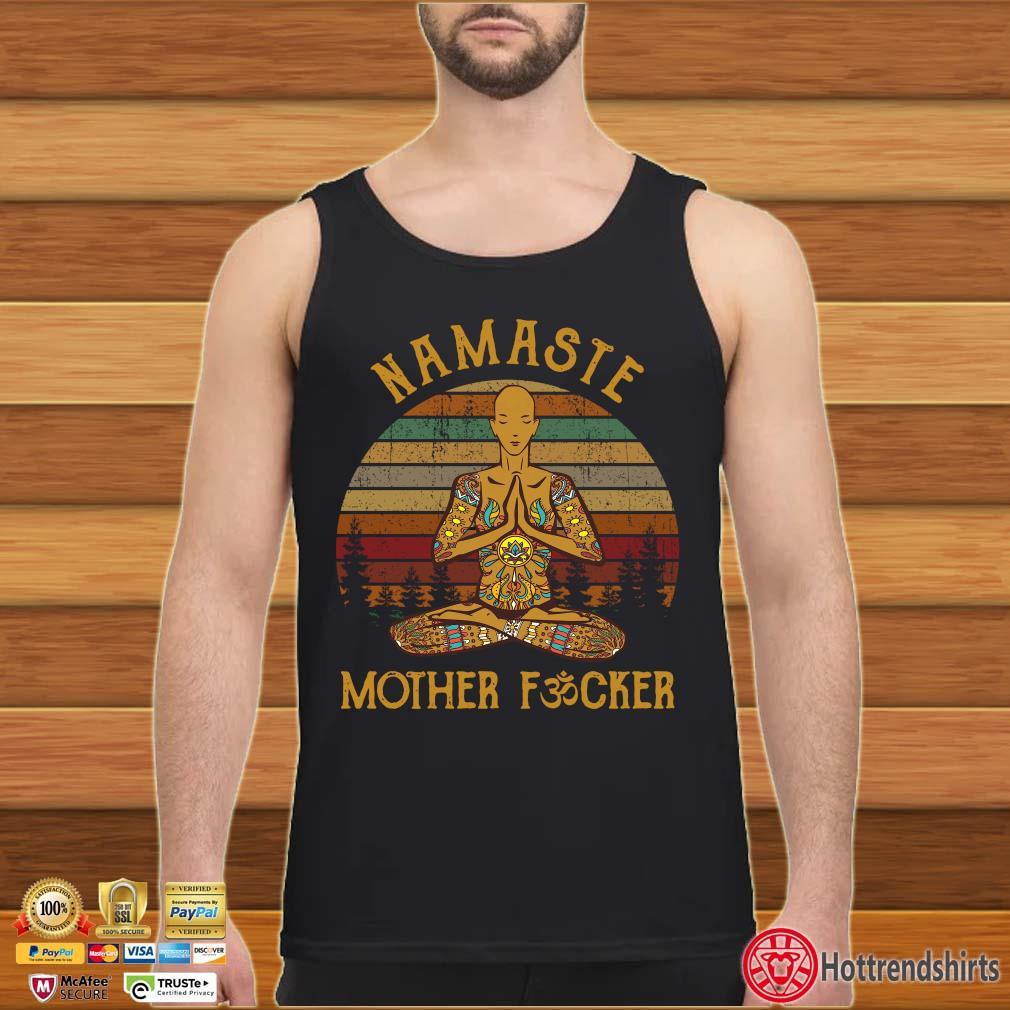 Yoga Namaste Mother Fucker Vintage Shirt Tank top den