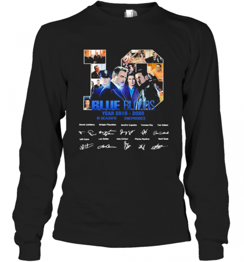 10 Blue Bloods Year 2010 2020 10 Seasons 218 Episodes Signatures T-Shirt Long Sleeved T-shirt