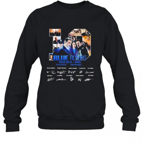 10 Blue Bloods Year 2010 2020 10 Seasons 218 Episodes Signatures T-Shirt Unisex Sweatshirt