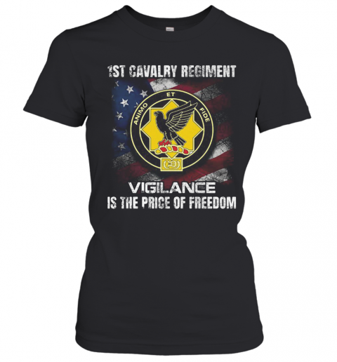 1St Cavalry Regiment Vigilance Is The Price Of Freedom American Flag Independence Day T-Shirt Classic Women's T-shirt