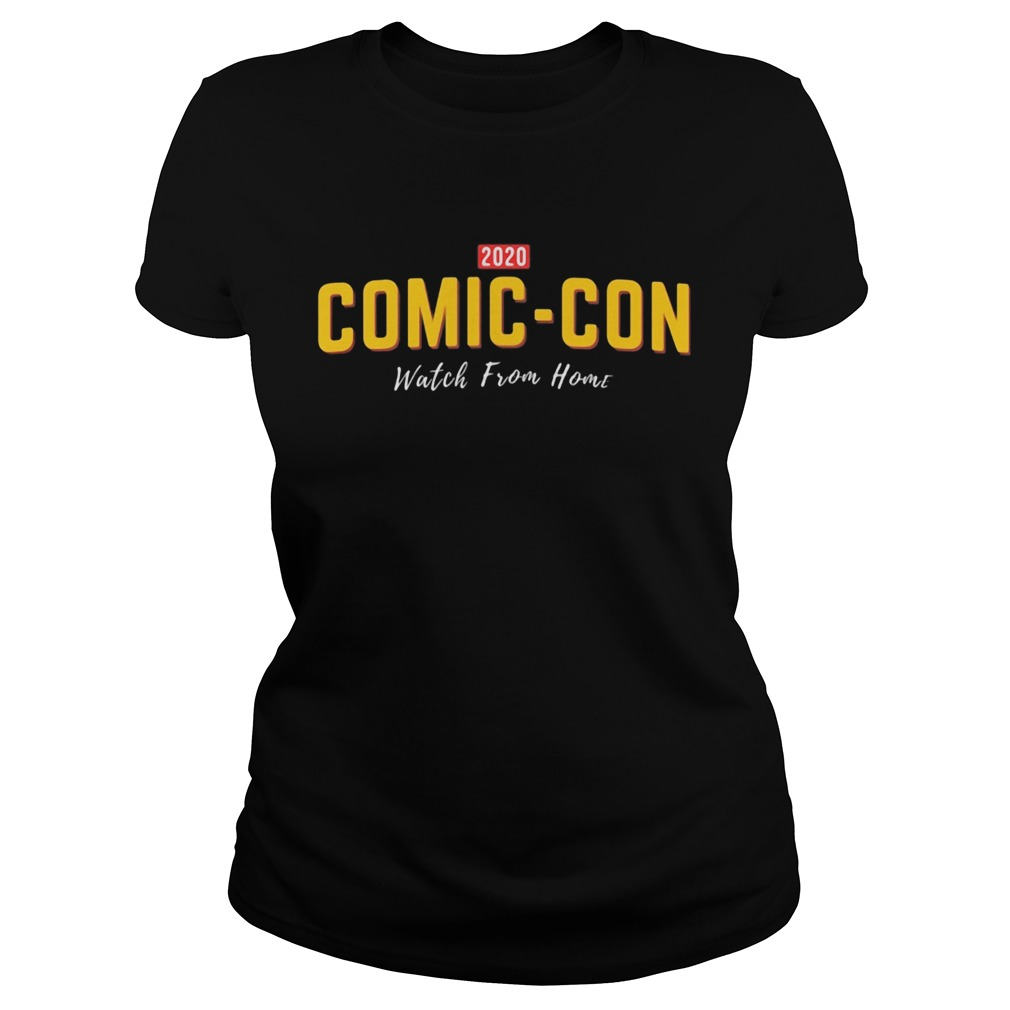 2020 comiccon watch from home  Classic Ladies
