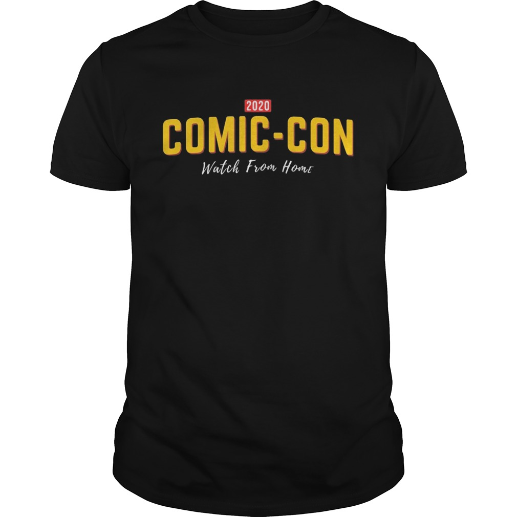2020 comiccon watch from home  Unisex