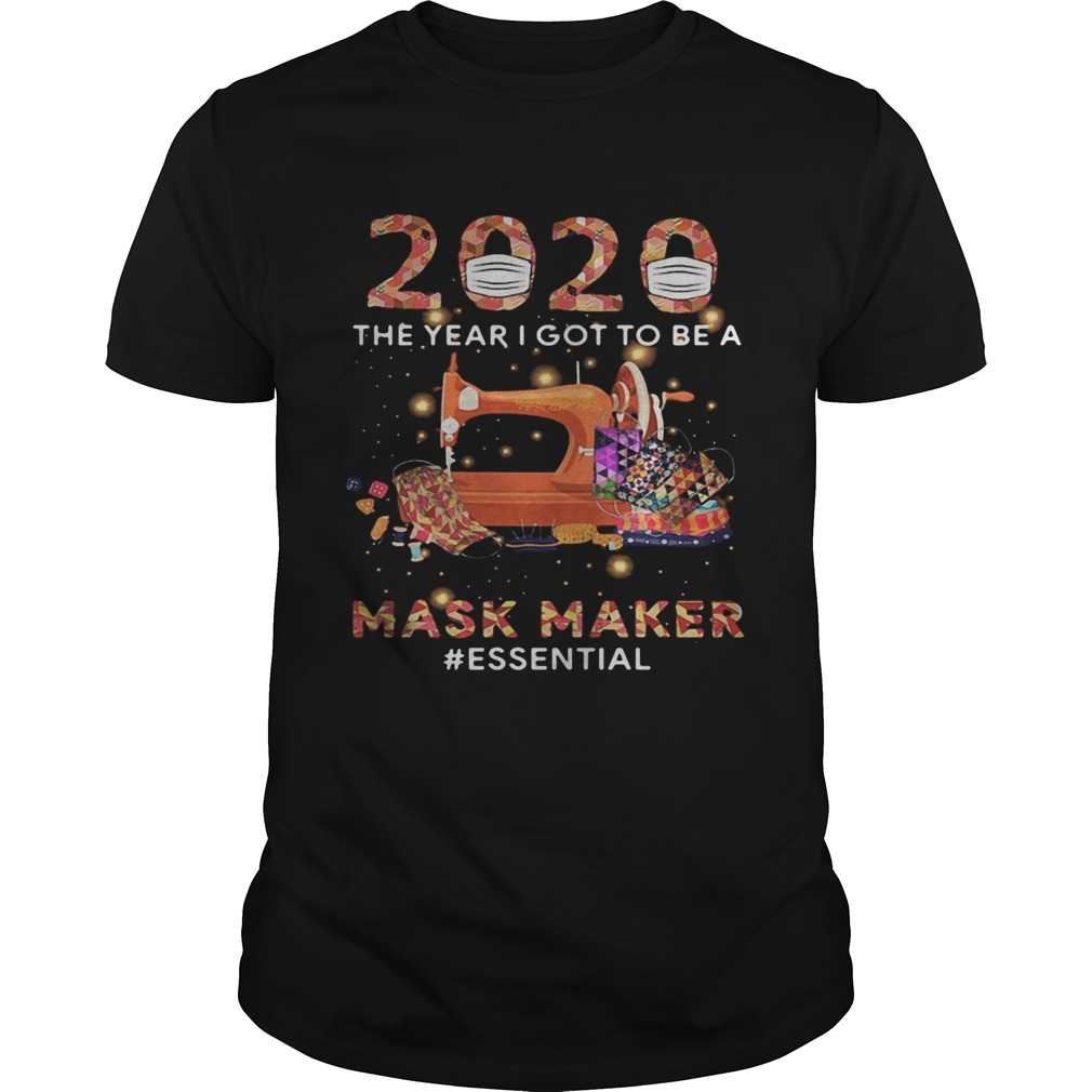 2020 mask the year i got to be a mask maker essential colors  Unisex