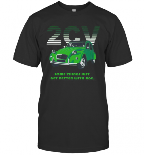 2Cv Some Things Just Get Better With Age T-Shirt Classic Men's T-shirt