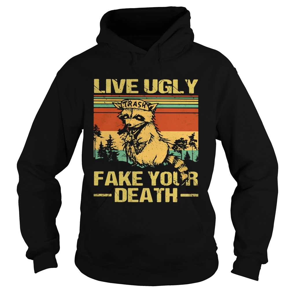 Live Ugly Fake Your Death Trash Fox Vintage Retro  Hoodie