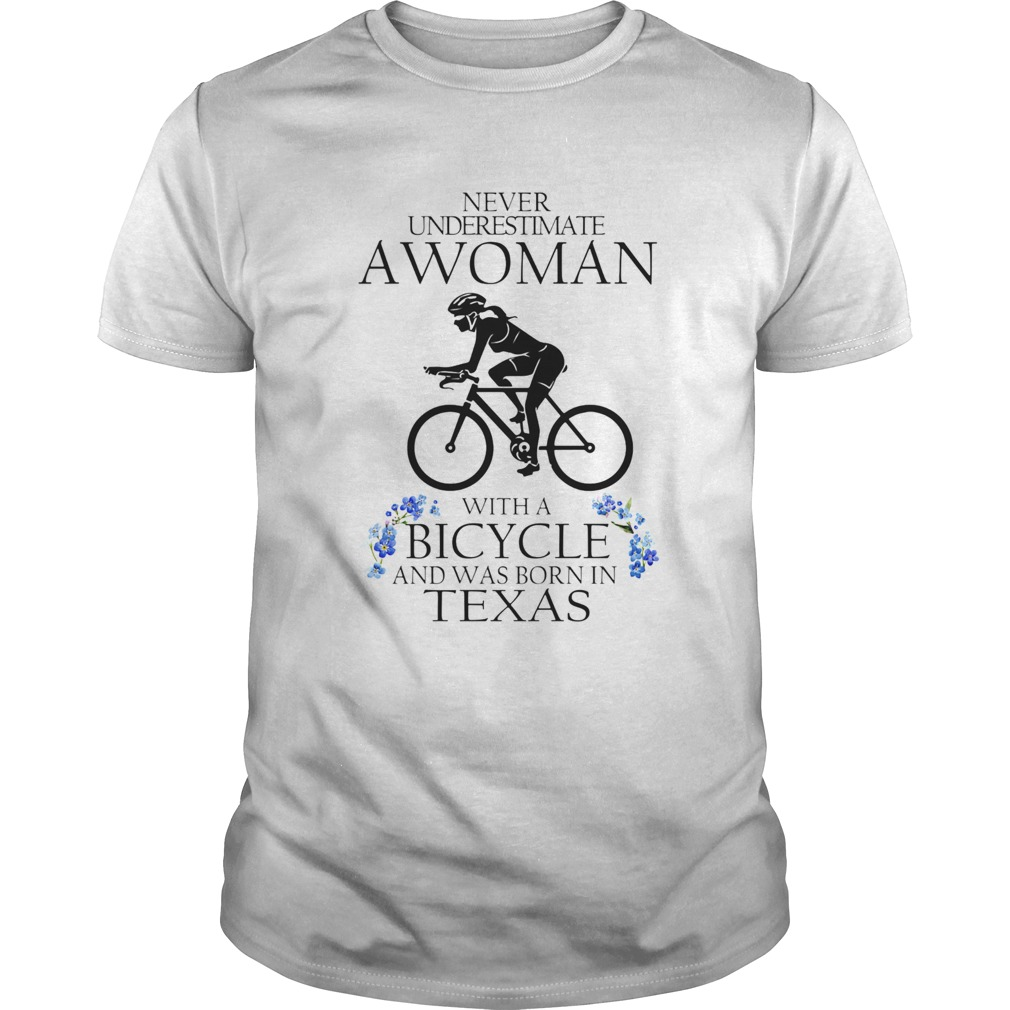 Never underestimate a woman with a bicycle and was born in texas  Unisex