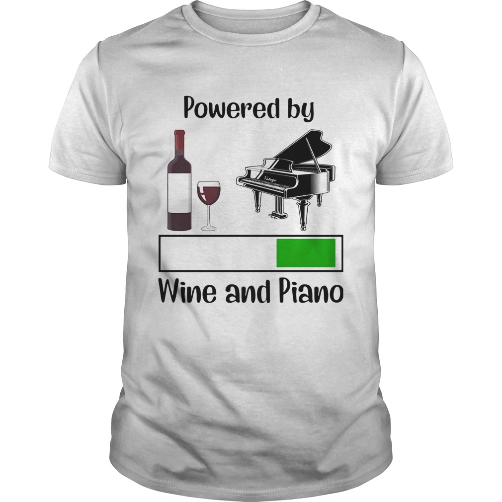 Powered by wine and piano  Unisex