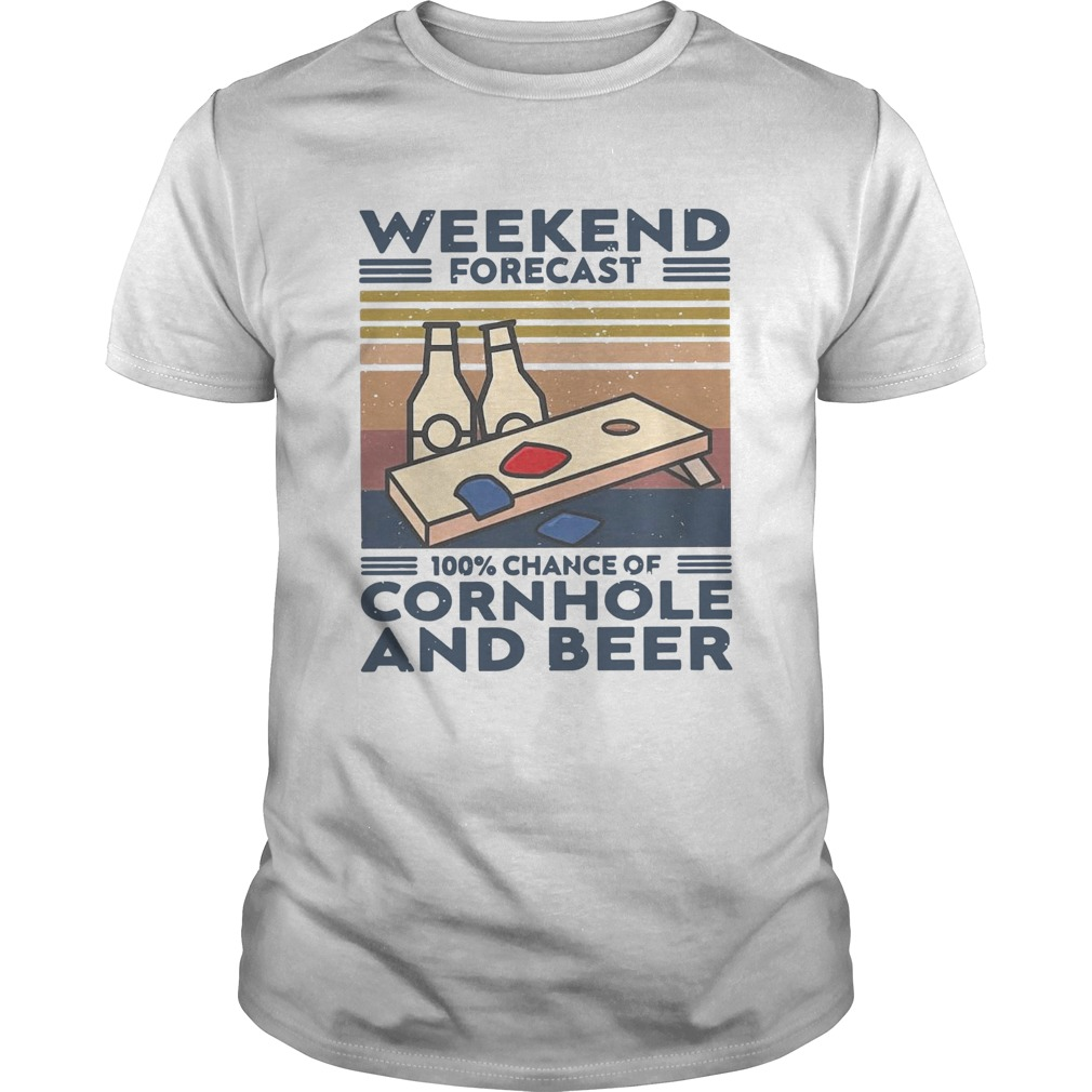 Weekend Forecast 100 Chance Of Cornhole And Beer Vintage  Unisex
