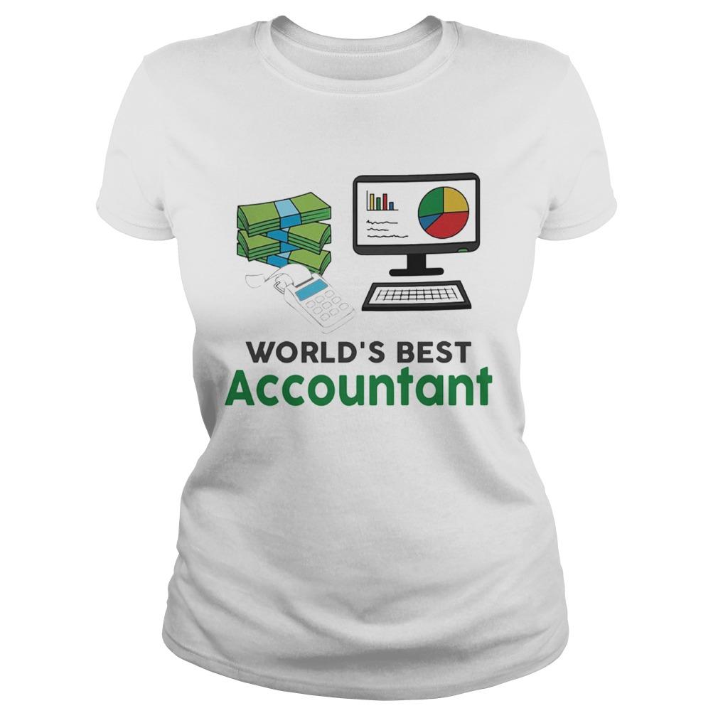 Worlds Best Accountatn Computer Bill Money  Classic Ladies
