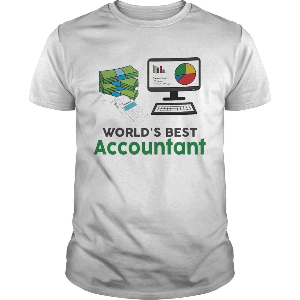 Worlds Best Accountatn Computer Bill Money  Unisex