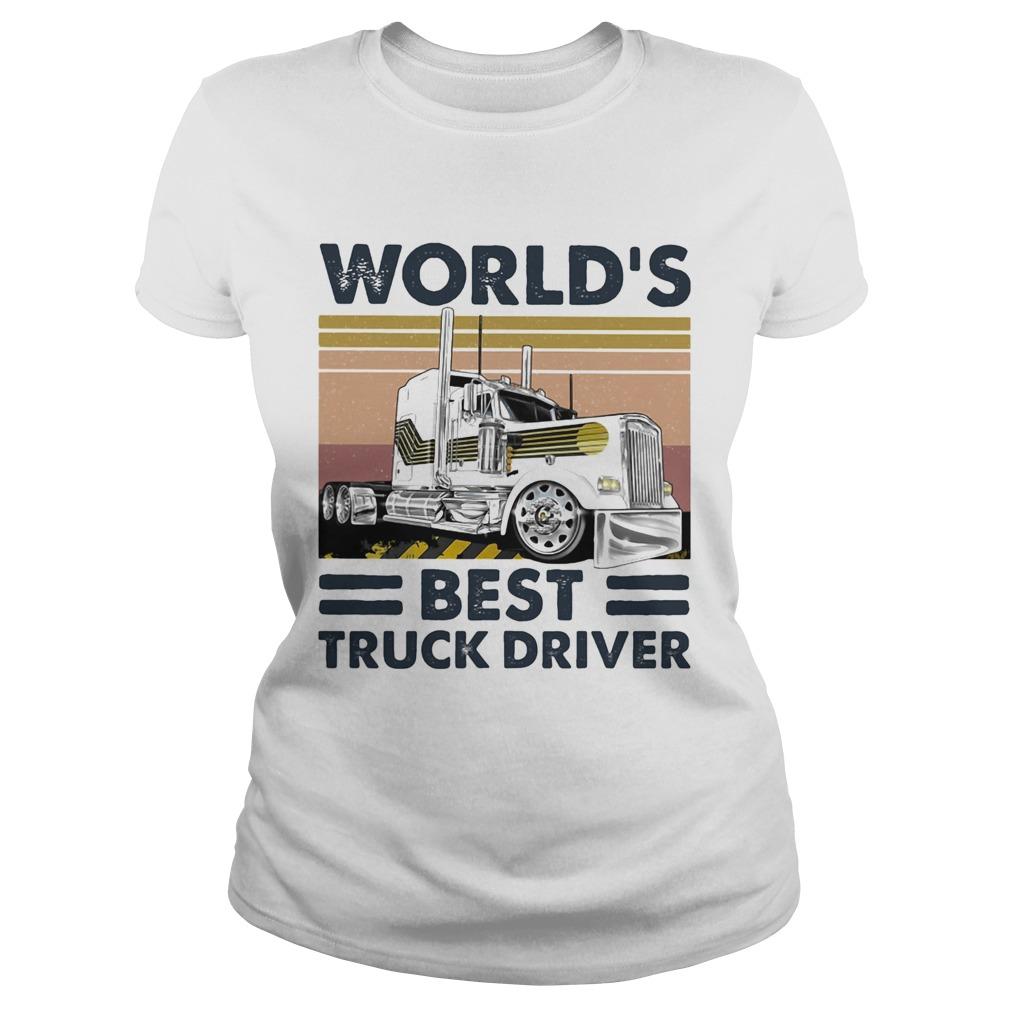Worlds Best Truck Driver Vintage Retro  Classic Ladies
