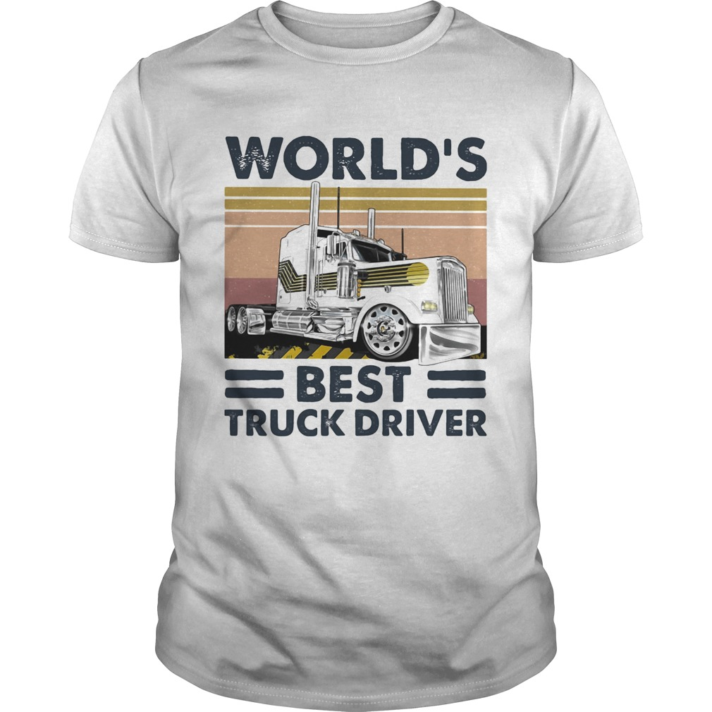 Worlds Best Truck Driver Vintage Retro  Unisex