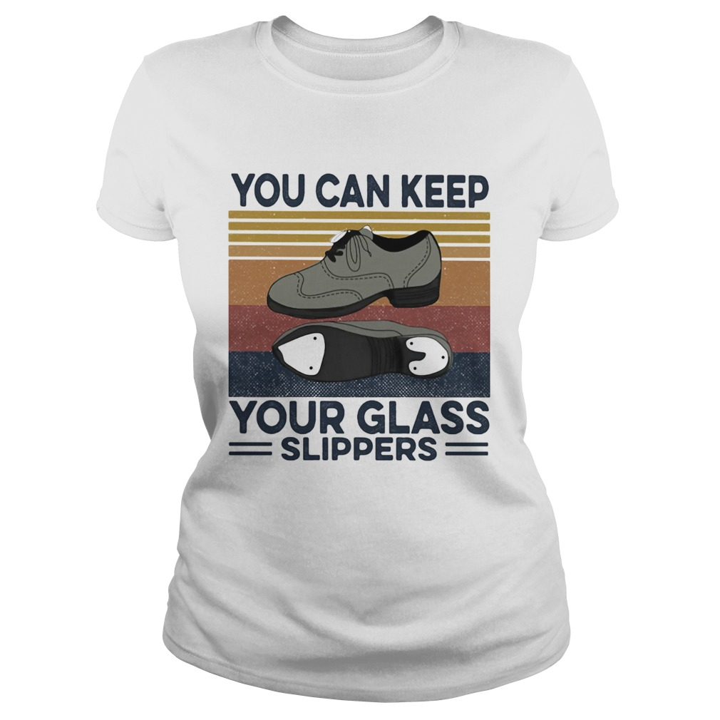 You can keep your glass slippers Tap Dance Vintage retro  Classic Ladies