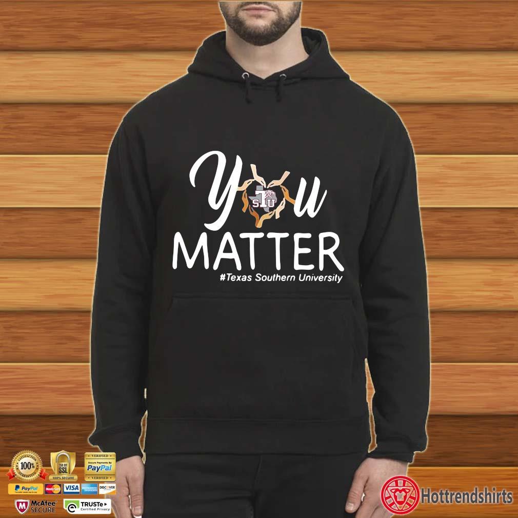 You Heart Stu Matter #texas Southern University Shirt Hoodie