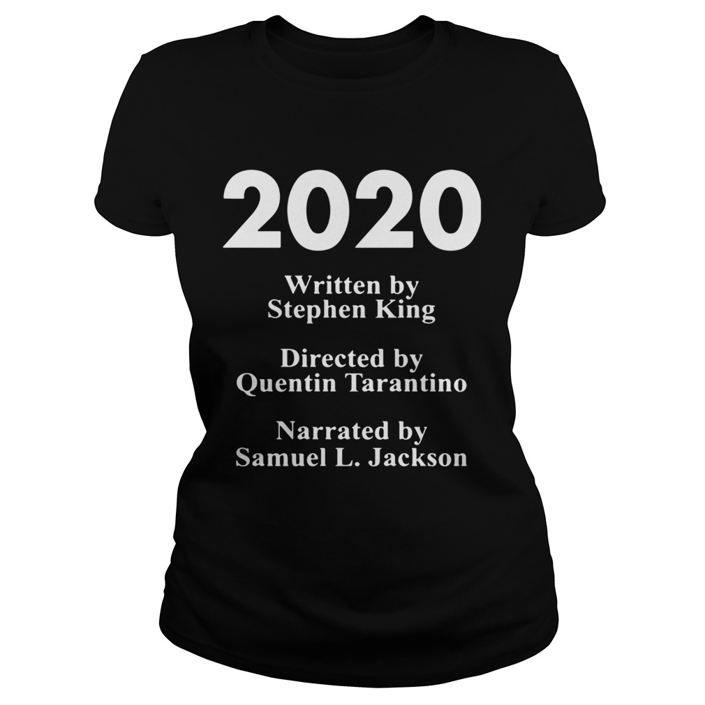 2020 written by Stephen king directed by Quentin Tarantino narrated by Samuel L Jackson  Classic Ladies