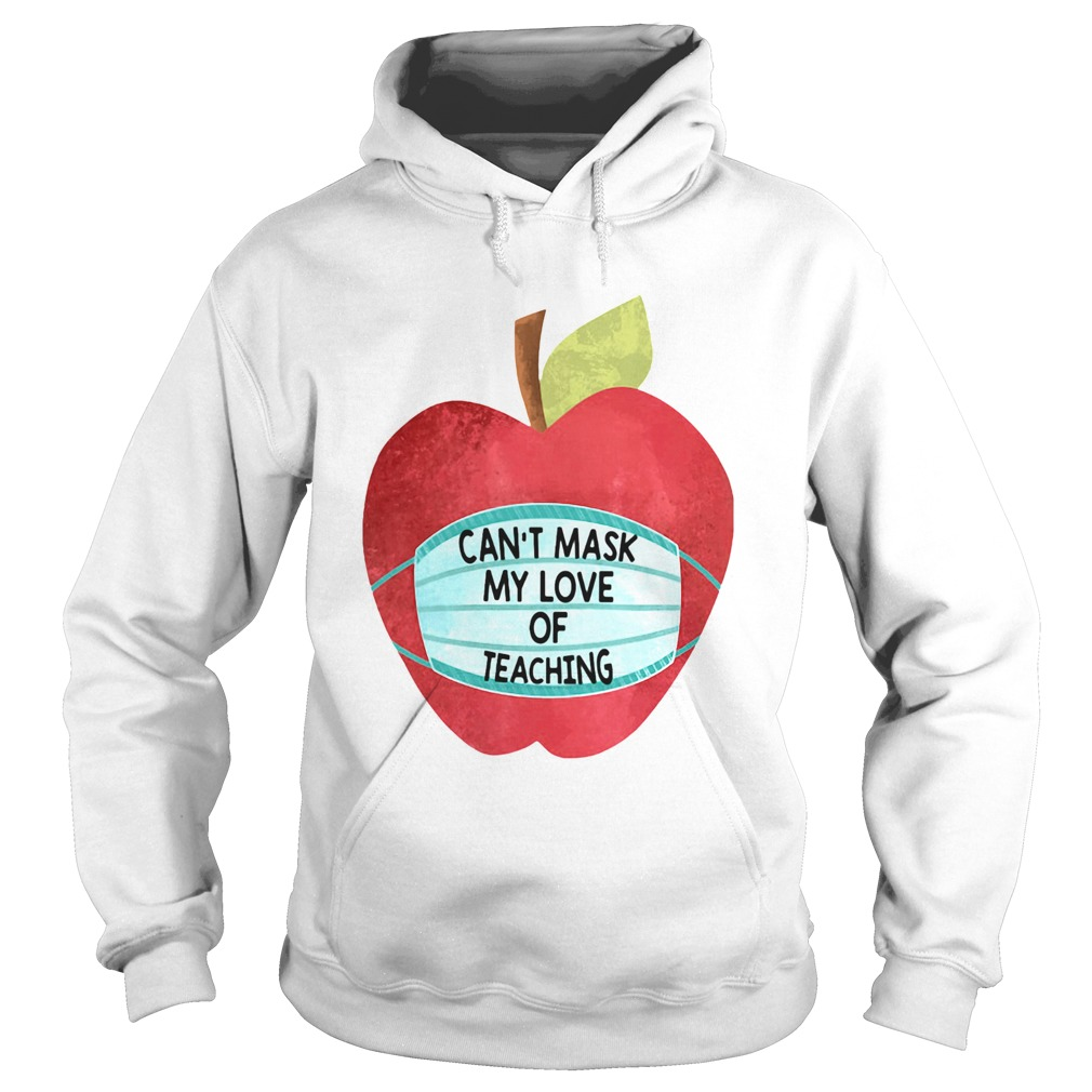 Apple Cant Mask My Love Of Teaching  Hoodie