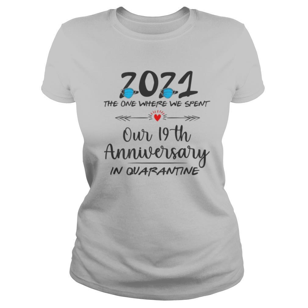 19th Wedding Anniversary Couples Him Her Quarantined 2021 shirt