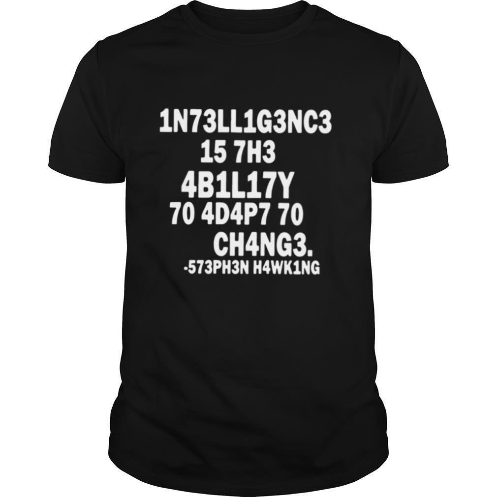 1N73LL1G3NC3 Best gift for science lovers shirt