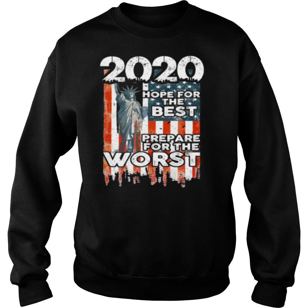 2020 Hope For The Best Prepare For Worst shirt