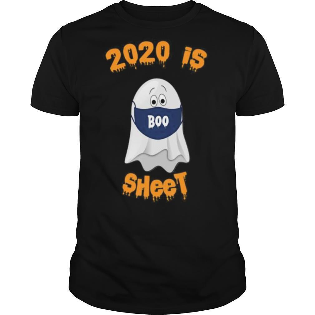 2020 Is Boo Sheet Halloween shirt