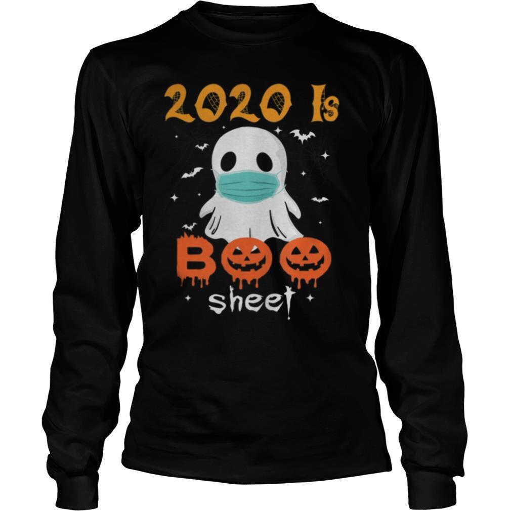 2020 is Boo Sheet Scary Pumpkin Ghost Halloween Horror shirt